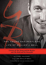 The Young and Restless Life of William J. Bell