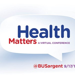 Health Matters Conference at Boston University BU