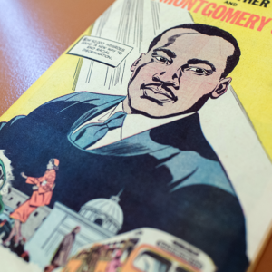Cover of MLK's personal copy of the Montgomery Bus Boycott comic book guide