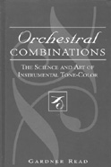 Cover: Orchestral Combinations: The Science and Art of Instrumental Tone-Color