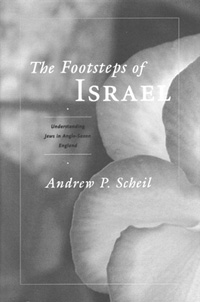 Cover of The Footsteps of Israel: Understanding Jews in Anglo-Saxon England