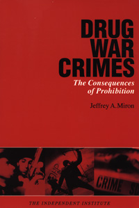 Cover of Drug War Crimes: The Consequences of Prohibition