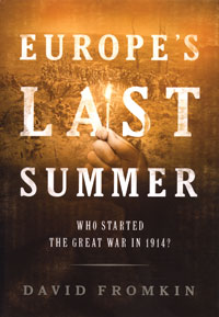 Cover of Europe's Last Summer: Who Started the Great War in 1914?