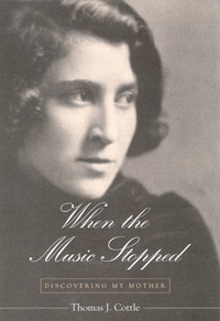 Cover of When the Music Stopped: Discovering My Mother