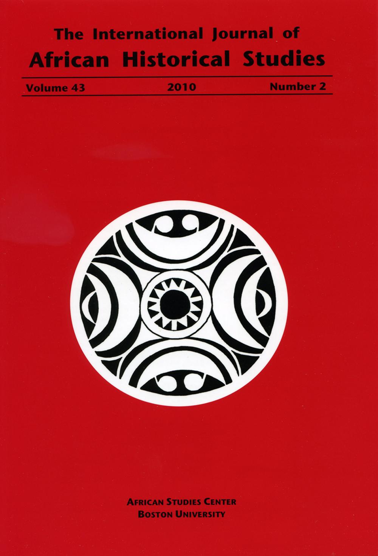 International Journal Of African Historical Studies African Studies Center Boston University