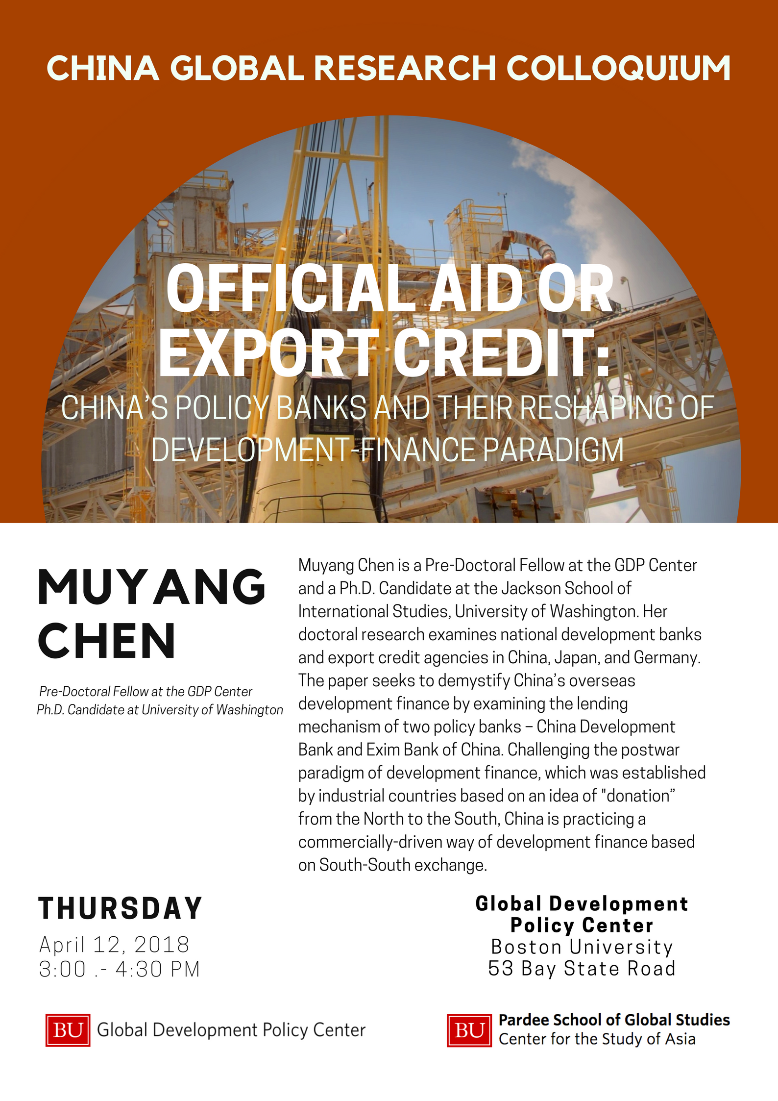 "CHINA GLOBAL RESEARCH COLLOQUIUM ""Official Aid or Export Credit: China's  Policy Banks and their Reshaping of Development-Finance Paradigm"""