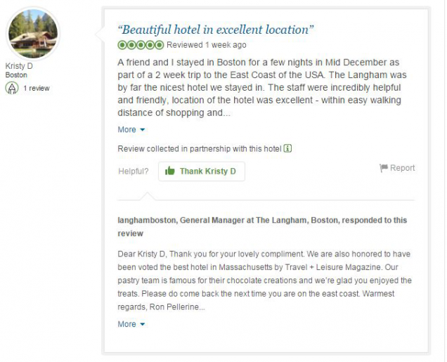 The Langham Hotel in Boston, Mass. regularly responds to both compliments and concerns from its guests on Trip Advisor.