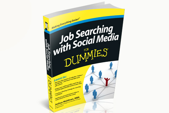 Job Searching with Social Media for Dummies Book