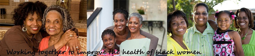Working together to improve the health of black women.