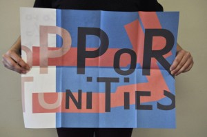 "Graphic design student holding typographic poster that spells out ""Opportunities"""
