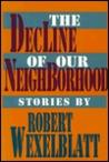 decline of our neighborhood