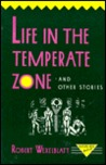life in the temperate zone