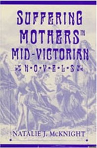 suffering mothers in mid-victorial novels