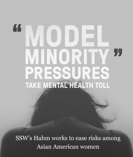 "Model Minority"" Pressures Take Mental Health Toll   BU Today"