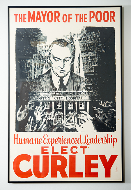 Campaign poster for Boston Mayor James Michael Curley in the office of Angela Jackson, Associate Dean, Boston University School of Medicine