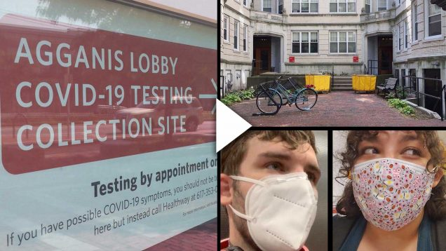 composite image showing a window sign marking COVID-19 testing site, an empty Boston University dorm courtyard with yellow moving carts, and two students wearing medical facemasks