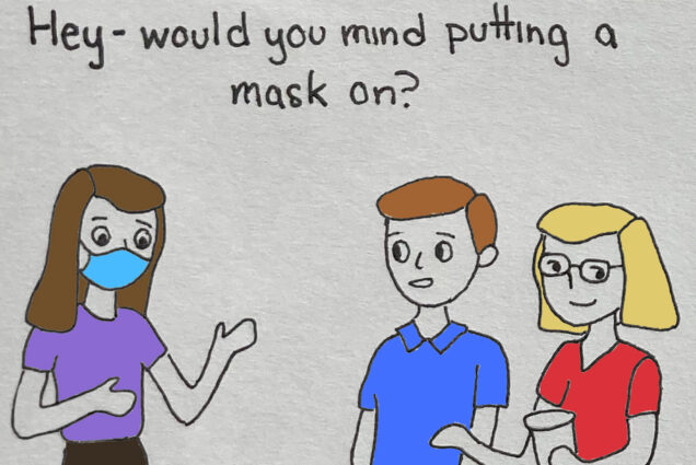 An illustration of a person wearing a mask asking two people not wearing masks to wear masks.
