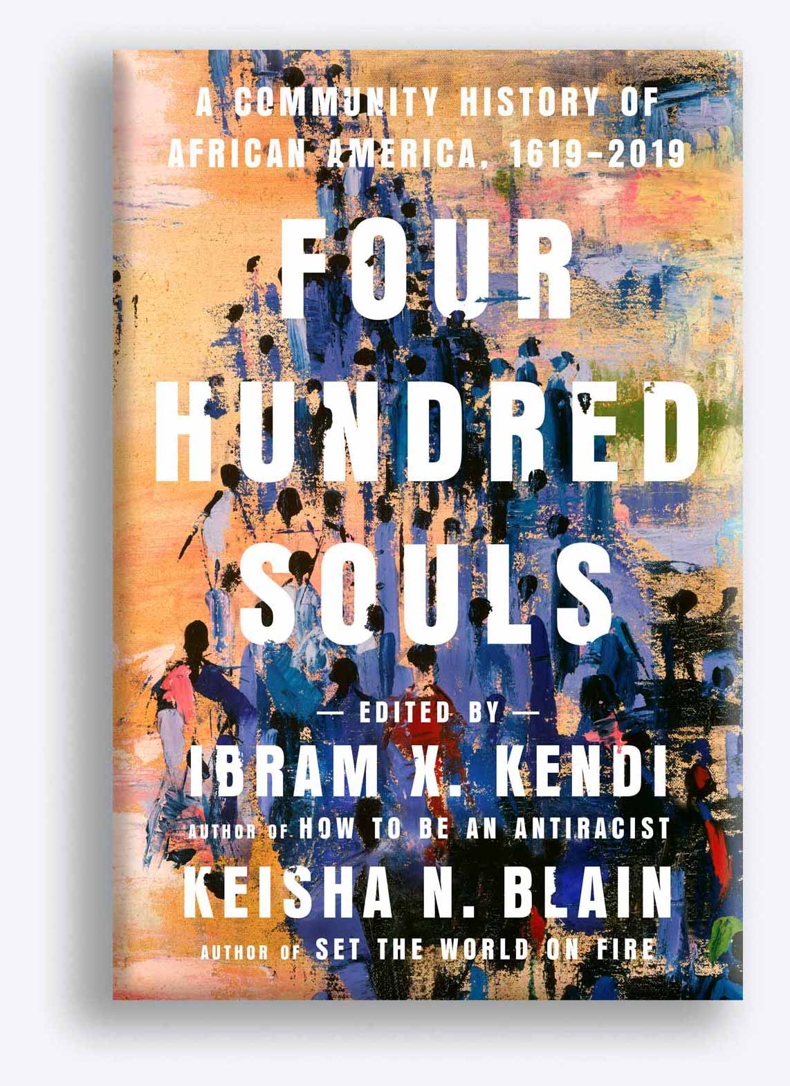 Book cover for Four Hundred Souls by Ibram X. Kendi