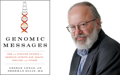 George Annas George Annas and Sherman Elias Explain how the Evolving Science of