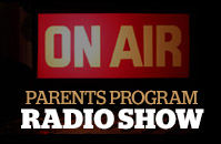 Parent Program Radio Show