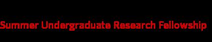 Summer Undergraduate Research Fellowship